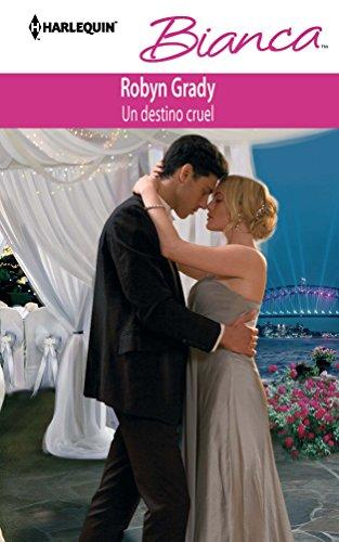 9780373518043: Un Destino Cruel: (A Cruel Fate) (Spanish Edition)