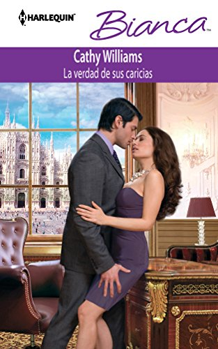 9780373518074: La Verdad De Sus Caricias: (The Truth of His Caresses) (Spanish Edition)