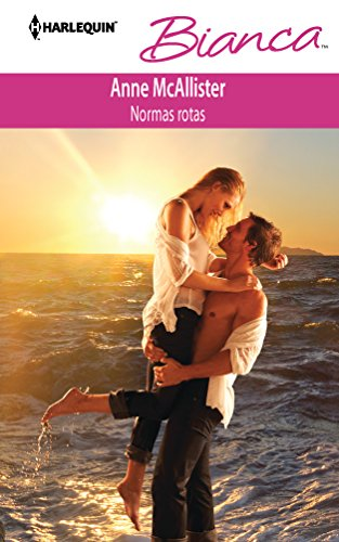 9780373518197: Normas Rotas = Broken Rules (Harlequin Bianca)