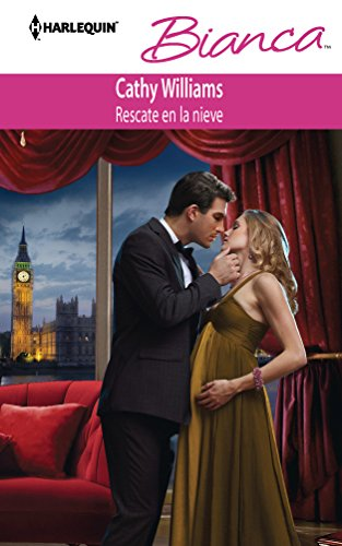 9780373518401: Rescate En La Nieve: (Rescue in the Snow) (Harlequin Bianca\The Secret Casella Baby) (Spanish Edition)