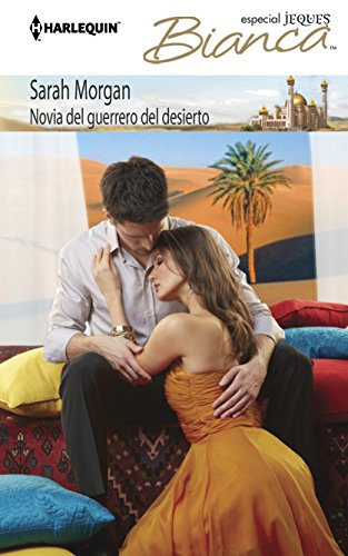 9780373518548: Novia del guerrero del desierto: (Bride of the Desert Warrior) (Harlequin Bianca\Lost to the Desert Warrior) (Spanish Edition)