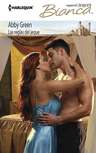 9780373518609: Las Reglas del Jeque = The Sheikh's Rules (Harlequin Bianca)