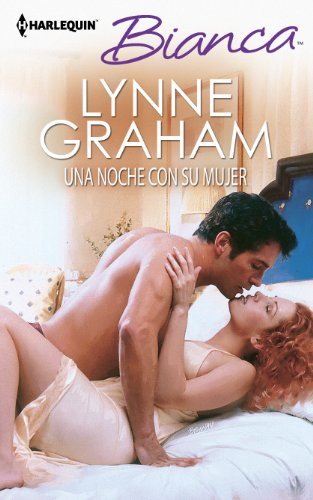9780373518708: Una noche con su mujer: (One Night with His Wfie) (Harlequin Bianca\One Night with His Wife) (Spanish Edition)