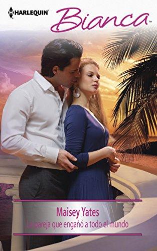 9780373518746: La Pareja Que Engano A Todo el Mundo = The Couple Who Fooled the World (Harlequin Bianca)