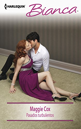 Pasados turbulentos: (The Tycoon's Delicious Distraction) (Harlequin Bianca\The Tycoon's ...