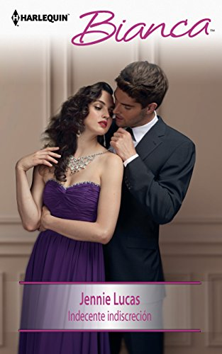 9780373518982: Indecente Indiscrecion: (The Consequences of That Night) (Harlequin Bianca (Spanish))