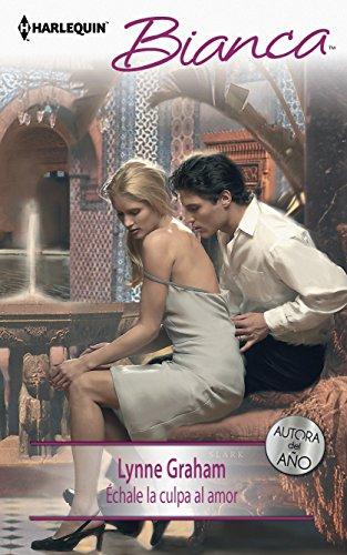 9780373519545: Echale la culpa al amor /Blame on Love (Harlequin Bianca (Spanish))