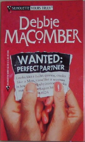 Wanted: Perfect Partner (Yours Truly #1) (Silhouette: Debbie Macomber