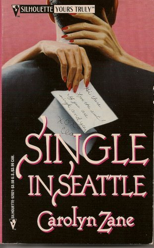 Single In Seattle (Silhouette Yours Truly) (0373520212) by Carolyn Zane