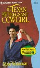 Texan And The Pregnant Cowgirl (Yours Truly)