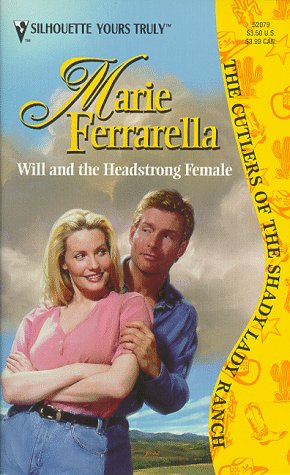 Will And The Headstrong Female (The Cutlers: Marie Ferrarella