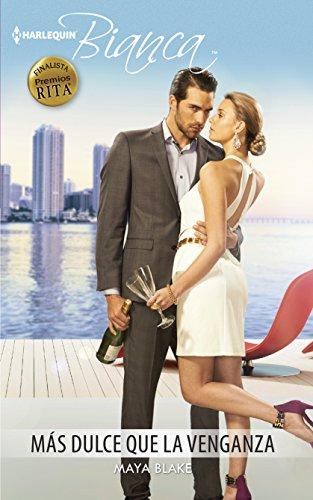 9780373521531: Más dulce que la venganza: (Sweeter Than Revenge) (Harlequin Bianca (Spanish)) (Spanish Edition)