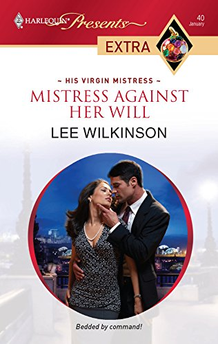 Mistress Against Her Will: Lee Wilkinson