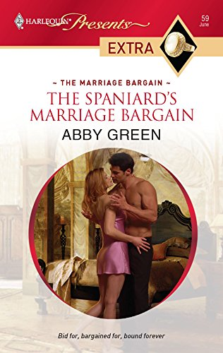 9780373527236: The Spaniard's Marriage Bargain (Harlequin Presents Extra)