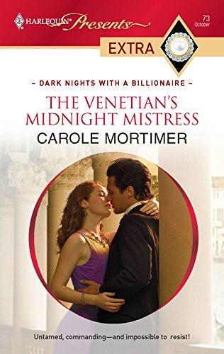 9780373527373: The Venetian's Midnight Mistress