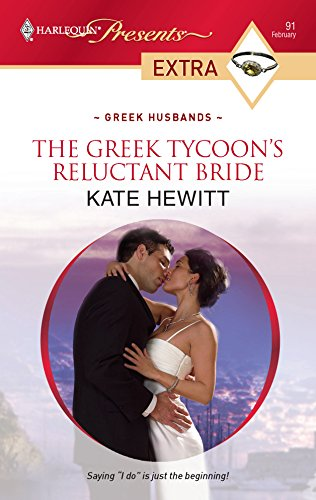 9780373527557: The Greek Tycoon's Reluctant Bride (Harlequin Presents Extra: Greek Husbands)
