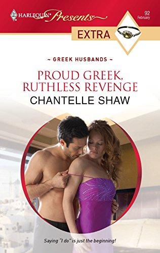 9780373527564: Proud Greek, Ruthless Revenge