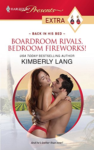 Boardroom Rivals, Bedroom Fireworks!: Lang, Kimberly