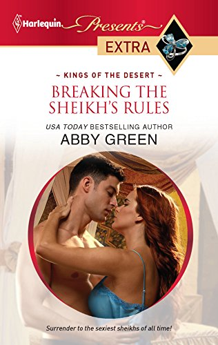 Breaking the Sheikh's Rules (Harlequin Presents Extra): Green, Abby