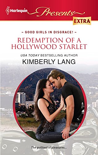 Redemption of a Hollywood Starlet (Harlequin Presents: Kimberly Lang