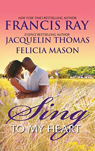 Sing to My Heart: Then Sings My Soul\Make a Joyful Noise\Heart Songs (9780373534593) by Francis Ray; Jacquelin Thomas; Felicia Mason