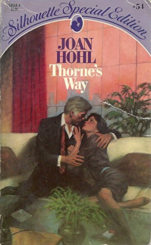 9780373535545: Thornes Way [Paperback] by Joan M. Hohl