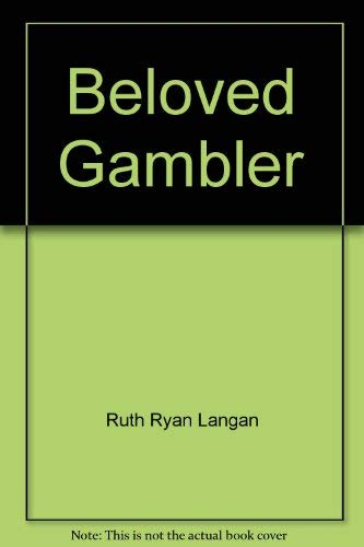 9780373536191: Beloved Gambler