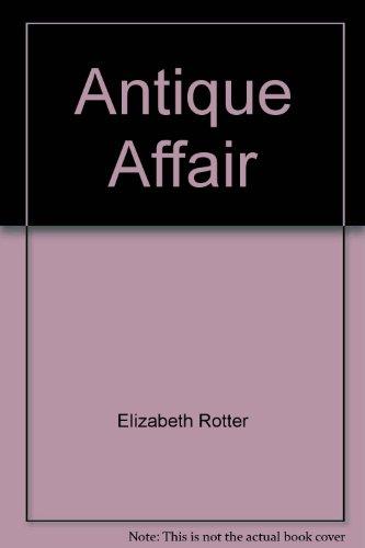 9780373536221: Antique Affair