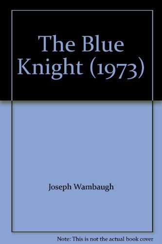 9780373555840: The Blue Knight (1973)