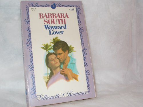 Wayward Lover (0373571119) by Barbara South
