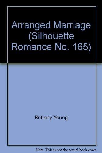 9780373571659: Arranged Marriage (Silhouette Romance No. 165)