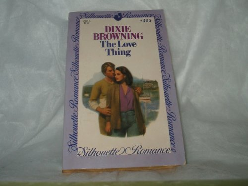 9780373573059: The Love Thing (Silhouette Romance, No 305)