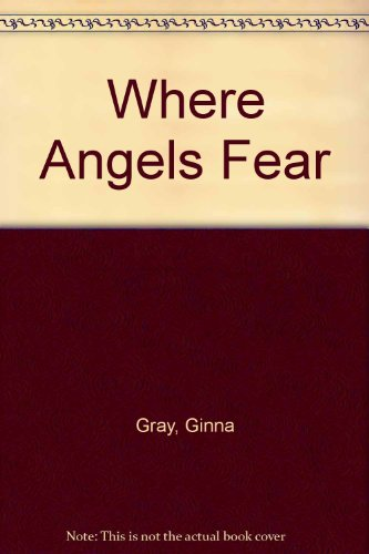 9780373574360: Where Angels Fear