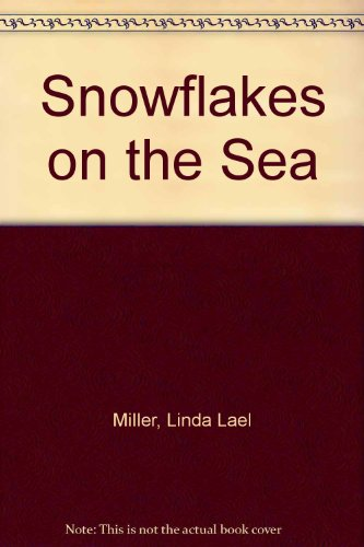 9780373575961: Snowflakes on the Sea
