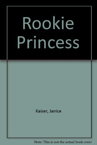 The Rookie Princess