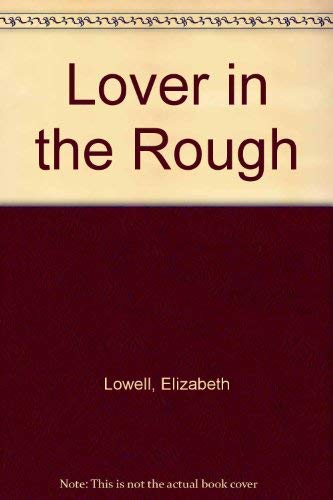 9780373576661: Lover in the Rough