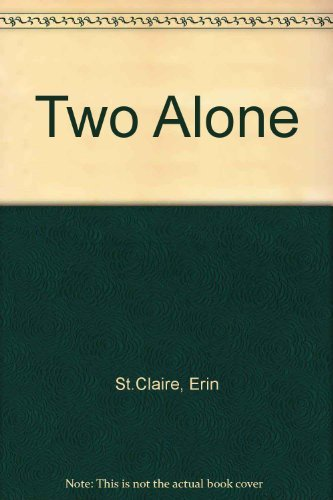 9780373577088: Two Alone