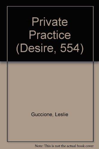 9780373579341: Private Practice (Silhouette Desire)