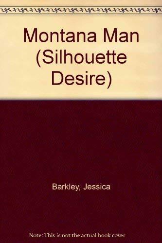 Montana Man (Silhouette Desire): Barkley, Jessica