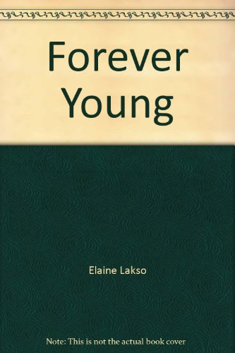 Forever Young: Lakso, Elaine