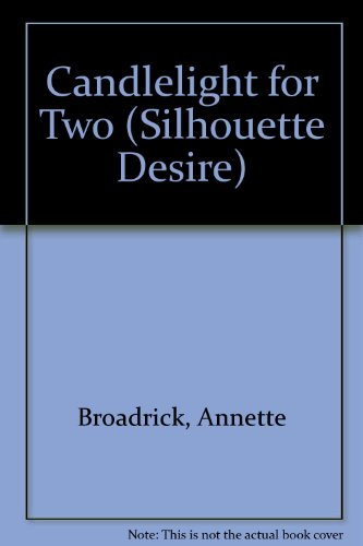 9780373580460: Candlelight for Two (Silhouette Desire)