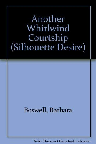 9780373580583: Another Whirlwind Courtship (Silhouette Desire)