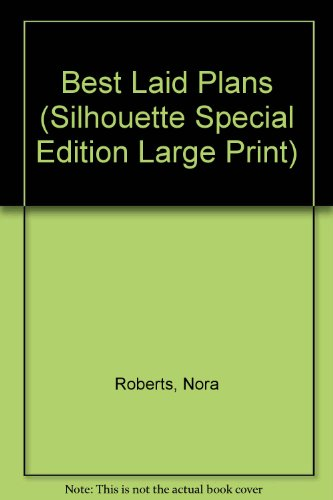 9780373581191: Best Laid Plans (Silhouette Special Edition Large Print)