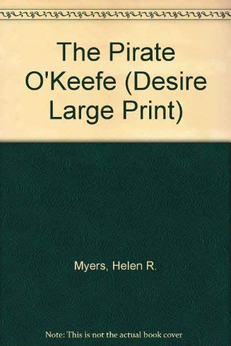 9780373582228: The Pirate O'Keefe