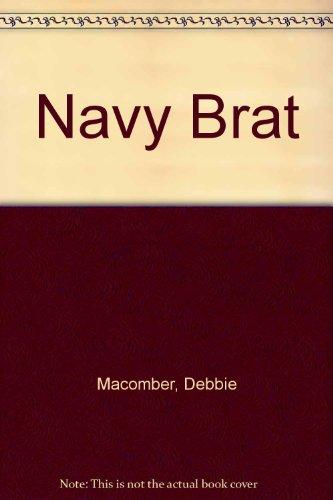 9780373582426: Navy Brat
