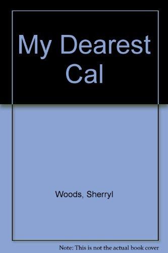 9780373582624: My Dearest Cal
