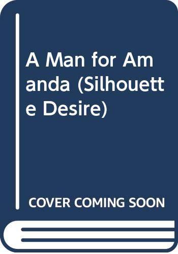 9780373583119: A Man for Amanda