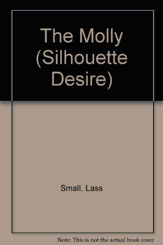 The Molly (Desire) (0373583281) by Lass Small