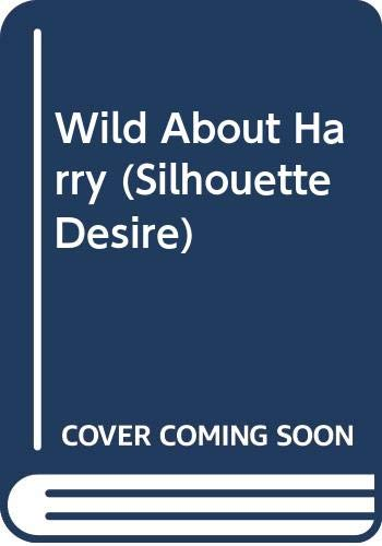 9780373583737: Wild About Harry (Desire S.)