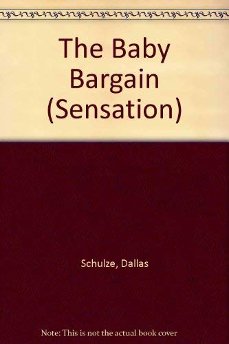 9780373583874: The Baby Bargain (Sensation)
